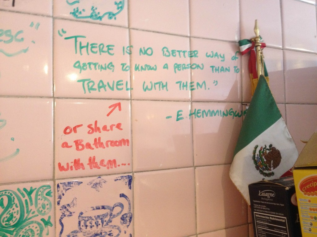 Hostel wall wisdom. So True.